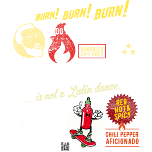 Chili T Shirt Sriracha is not a dance
