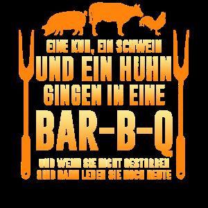 Kuh Schwein Huhn Grillen Lustiger Spruch