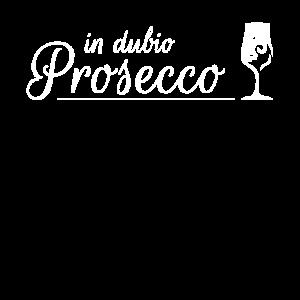 In dubio Prosecco, Mädelsabend und Abfeiern