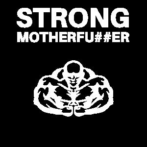 Strong Motherfucker