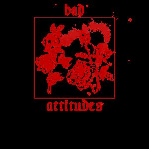 Bad Attitudes Roses Aesthetic Egirl Kleidung