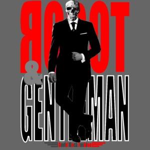 Robot & Gentleman