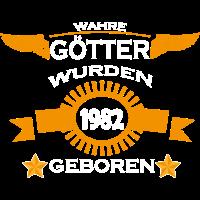 Wahre Götter wurden 1982 geboren (1)