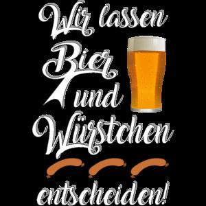Bier und Wuerstchen lustiger Spruch