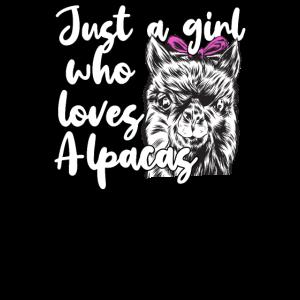 Just A Girl Who Loves Alpacas Lustiges Lama Alpaka