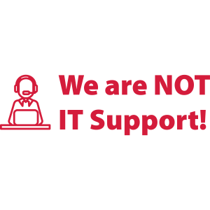 we are not IT support