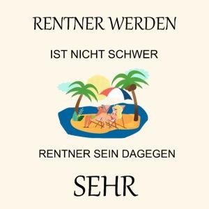 Rentner, Pensionär – Urlaub ohne Ende.
