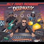 Sly & Robbie meet Dubmatix
