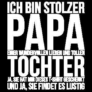 Ich bin stolzer Papa einer Tochter Vatertag