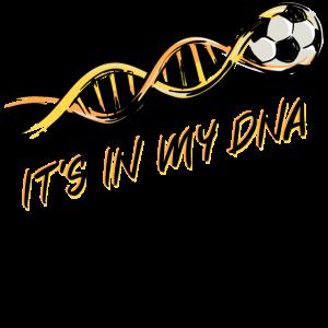 DNA Fussball Spruch Fussballer Fussballfan Tore