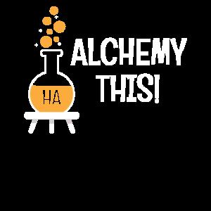Lustige Alchimie dieses Spaß-Wortspiel-Alchimistengeschenk