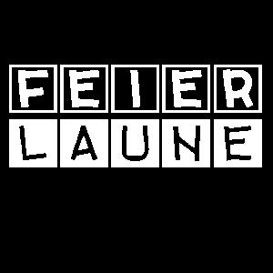 FEIER LAUNE 2