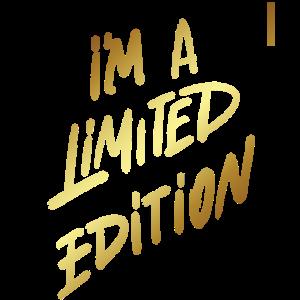 Shirt ● Ich bin eine limitierte Ausgabe ● Geschenk