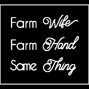 Farm Wife Farm Hand T Shirt