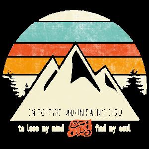 Into the mountains – Berge Geschenk Typografie Fun