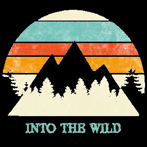 Into the wild Spruch Sprüche Retro Berge Outdoor