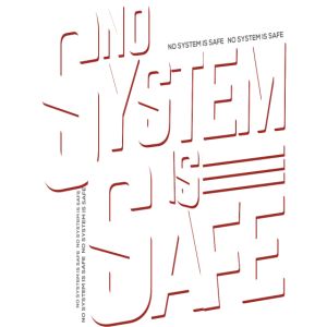 No System is Safe T shirt