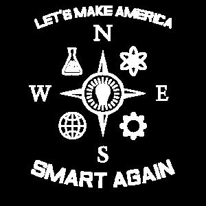 Lassen Sie uns Amerika intelligent wieder machen Shirt Wissenschafts-Aussenseiter