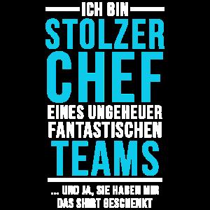 Stolzer Chef Spruch