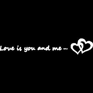Love is you and me - zwei Herzen