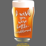 "Craft Beer Shirt Design ""bottle-conditioned"""