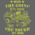 "Cool T-Shirt ""When the going gets tough"""