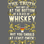 "Geschenkidee: Whiskey-Shirt ""The truth"""