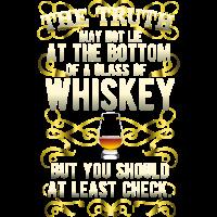 "Geschenkidee: Whiskey-Shirt ""The truth"""