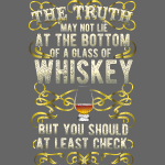 "Cool Whiskey Shirt ""The Truth"" - great gift idea!"