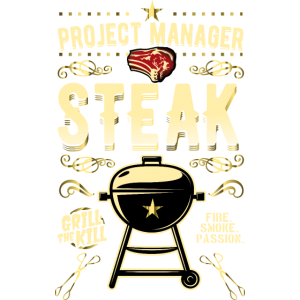 Grill T Shirt Project Manager Steak