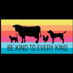 BE KIND TO EVERY KIND Vegan Tierschutz Geschenk