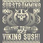 Surströmming Shirt Viking Sushi