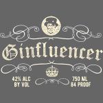 Gin Shirt Ginfluencer