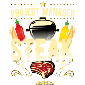 Grill Shirt Project Manager Steak