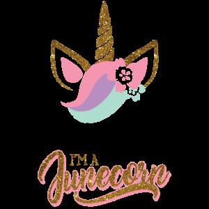 Junicorn Einhorn Juni Geburtstag Lustig Unicorn