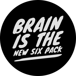 Brain is the new six pack