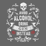 Drink gin instead shirt