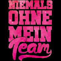 team niemals ohne mein pink