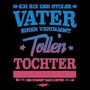 STOLZER VATER EINER TOLLEN TOCHTER GESCHENK