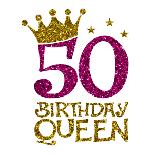 50 Birthday Queen Bday