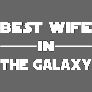 Best wife galaxy