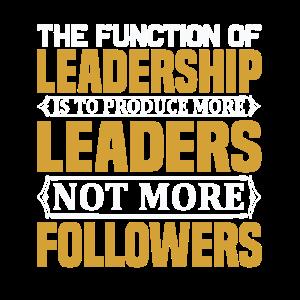 Leadership Führungskraft Anführer Spruch