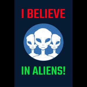 I believe in Aliens Space Spruch