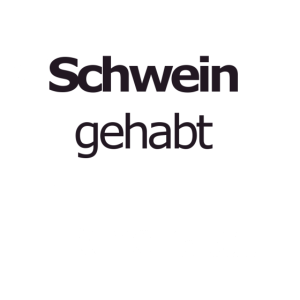 Schwein gehabt - JGA Fun
