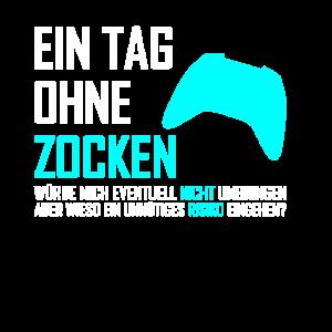 Zocken Gaming Spruch