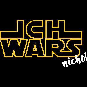 ICH WARS nicht! - für Star-Wars-Fans