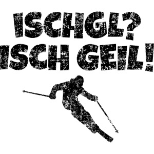 Ischgl Ischgeil (Vintage Schwarz) Ski Skifahrer