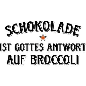 Schokolade Gottes Antwort auf Broccoli Kakao Süßes