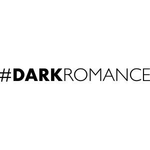 #Dark Romance