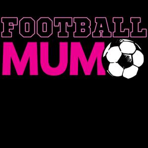 Fussballfan Mutter Mum Mama Fussball Spruch Lustig